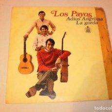 Discos de vinilo: SINGLE LOS PAYOS. ADIÓS ANGELINA. LA GORDA. HISPAVOX 1968 SPAIN (DISCO PROBADO Y BIEN). Lote 127454323