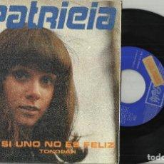 Disques de vinyle: PATRICIA SINGLE PROMOCIONAL SI UNO NO ES FELIZ / TONOPAH - EN ESPAÑOL - ESPAÑA 1969. Lote 127463779