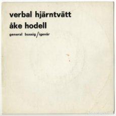 Disques de vinyle: ÅKE HODELL – VERBAL HJÄRNTVÄTT (VINILO, EP, 7 INCH, 45 RPM, EDICION 500 EJEMPLARES) 1965. Lote 127466071