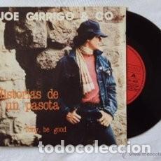 JOE GARRIGO & CO LOS DOS SINGLES,MOVIDA BARCELONA ,CARLOS SEGARRA,HISTORIAS DE UN PASOTA,MARCHA FRES (Música - Discos - Singles Vinilo - Otros estilos)