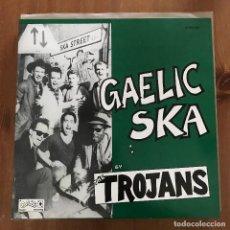 Discos de vinilo: TROJANS - GAELIC SKA - MAXISINGLE GAZ'S UK 1987. Lote 127518311