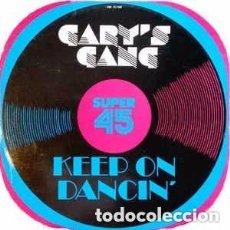 Discos de vinilo: GARY´S GANG - KEEP ON DANCIN - MAXI SINGLE SPAIN 1979. Lote 127553651