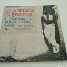 Discos de vinilo: CLARENCE CLEMONS - I WANNA BE YOUR HERO. Lote 127557859