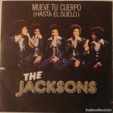 Discos de vinilo: THE JACKSONS..MUEVE TU CUERPO (HASTA EL SUELO).(EPIC 1979) SPAIN.. Lote 127558763
