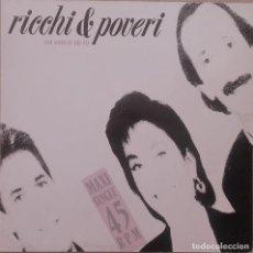 Discos de vinilo: RICCHI E POVERI – CHI VOGLIO SEI TU, MAXI-SINGLE EUROPE 1989. Lote 127568879