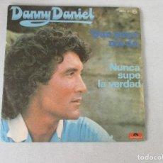 Discos de vinilo: DANNY DANIEL QUE PENA ME DA +1 POLYDOR 1977. Lote 127679607
