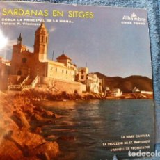 Discos de vinilo: SARDANAS EN SITGESCOBLA PRINCIPAL DE LA BISBAL. Lote 127681911