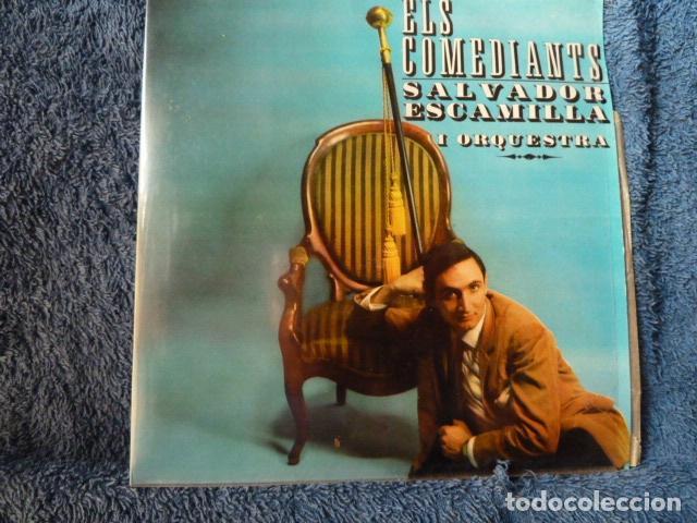 SALVADOR ESCAMILLA Y ORQUESTA ELS COMEDIANTS (Música - Discos de Vinilo - EPs - Solistas Españoles de los 50 y 60)
