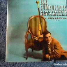 Discos de vinilo: SALVADOR ESCAMILLA Y ORQUESTA ELS COMEDIANTS. Lote 127682911
