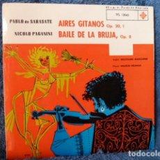 Dischi in vinile: PABLO DE SARASATE Y NICOLO PAGANINI -AIRES GITANOS Y BAILE DE LA BRUJA. Lote 127723807