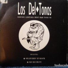 Discos de vinilo: LOS DEL-TONOS -SNATCHIN IT BACK -KO KO BLUE -EDICION LIMITADA-. Lote 127724295