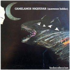Discos de vinilo: MARIO MAYA PRESENTA: CAMELAMOS NAQUERAR (QUEREMOS HABLAR) - LP EDIGSA 1977. Lote 127725303