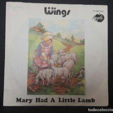 Discos de vinilo: PAUL MCCARTNEY - WINGS - BEATLES - MARY HAD A LITTLE LAMB - HOLANDA - SINGLE - RARO. Lote 127745083