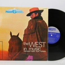 Discos de vinilo: DISCO LP DE VINILO - THE WEST IN MUSIC / UNFORTGETTABLE FILM THEMES - VEDETTE - AÑO 1970. Lote 127756378