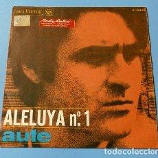 Discos de vinilo: AUTE (SINGLE 1967) ALELUYA Nº 1 - ROJO SOBRE NEGRO - LUIS EDUARDO AUTE. Lote 127768183
