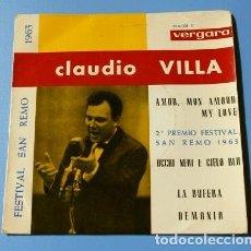 Discos de vinilo: CLAUDIO VILLA (EP. 1963) FESTIVAL DE SAN REMO SANREMO - AMOUR, MON AMOUR MY LOVE. Lote 127775979
