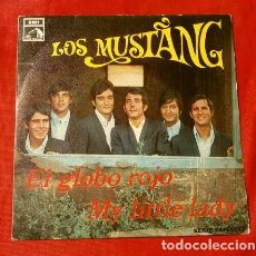 Discos de vinilo: LOS MUSTANG (SINGLE 1968) EL GLOBO ROJO - MY LITTLE LADY. Lote 127776339