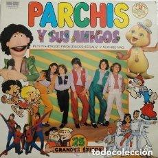 Discos de vinilo: PARCHIS Y SUS AMIGOS 25 GRANDES EXITOS, DOBLE LP 1981. Lote 127784607