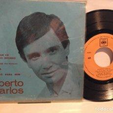 Discos de vinilo: ROBERTO CARLOS EP PORTUGUÉS QUERO QUE VA TUDO PRO INFERNO + 3 TEMAS. Lote 127791523