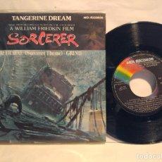 Discos de vinilo: TANGERINE DREAM SG. TEMAS DE LA PELÍCULA SORCERER 1977 . Lote 127797955