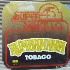 Discos de vinilo: TOBAGO -RUMBOMANIA -MAXI SINGLE-. Lote 127801535