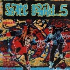 Discos de vinilo: SKATE BOARD VOLUMEN 5 - DOBLE LP DE 1993 RF-5922 , BUEN ESTADO. Lote 127816683
