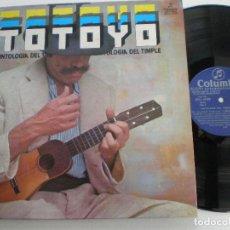 Discos de vinilo: TOTOYO MILLARES- ANTOLOGIA DEL TIMPLE - LP COLUMBIA 1978 // AIRE POPULAR CANARIO CANARIAS . Lote 127821259
