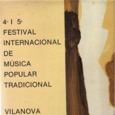 Discos de vinilo: 4 I 5 FESTIVAL DE MUSICA POPULAR TRADICIONAL, FIMPT, VILANOVA I LA GELTRU 1984-1985. Lote 127850067