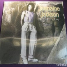 Discos de vinilo: JERMAINE JACKSON MAXI SINGLE ARISTA 1986 - I THINK IT'S LOVE + 2 - MICHAEL JACKSON . Lote 127857783