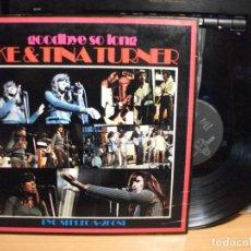 Discos de vinilo: IKE & TINA TURNER GOODBYE SO LONG LP SPAIN 1971 PEPETO TOP . Lote 127876547
