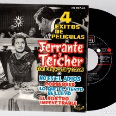 Discos de vinilo: 4 EXITOS DE PELICULAS. FERRANTE Y TEICHER. UNITED ARTISTS RECORDS. 45 R.P.M.. Lote 127913042