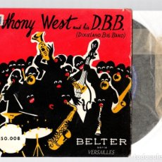 Discos de vinilo: ANTHONY WEST AND HIS D.B.B. (DIXIELAND BIG BAND). BELTER. AÑO 1956. Lote 127915339