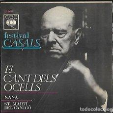 Discos de vinilo: DISCO SINGLE * EL CANT DELS OCELLS * PAU CASALS. Lote 127940967