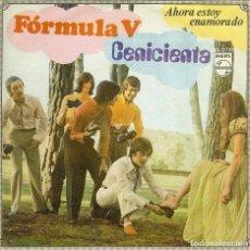 Discos de vinilo: FORMULA V CENICIENTA SINGLE AÑO 1969. Lote 128279423