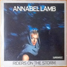 Discos de vinilo: ANNABEL LAMB : RIDERS ON THE STORM [ESP 1983] 12'. Lote 127960083