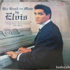 Discos de vinilo: ELVIS PRESLEY - HIS HAND IN MINE ******************* RARO LP ORIGINAL ITALIANO. Lote 127975387