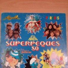Discos de vinilo: SUPERPEQUES 80. Lote 127993707