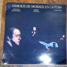 Discos de vinilo: VINICIUS DE MORAES, MARIA CREUZA, TOQUINHO - EN LA FUSA LP ED. ESPAÑOLA 1982. Lote 128001015