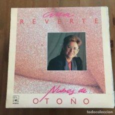 Discos de vinilo: ANA REVERTE - NUBES DE OTOÑO - LP HORUS 1987. Lote 128009399