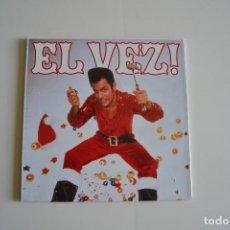 Discos de vinilo: EL VEZ – EL VEZ! - EL ELVIS MEXICANO. Lote 128019771
