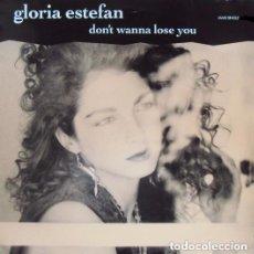Discos de vinilo: GLORIA ESTEFAN - DON'T WANNA LOSE YOU - MAXI SINGLE SPAIN 1989. Lote 128072011
