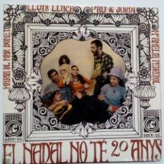 Discos de vinilo: EL NADAL NO TE 20 ANYS- LLUIS LLACH-PAU RIBA-JORDI SABATES - EP 1967+ INSERT- COMO NUEVO.. Lote 128075767