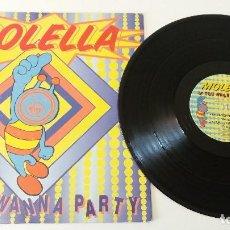 Discos de vinilo: MOLELLA - IF YOU WANNA PARTY . Lote 128076111