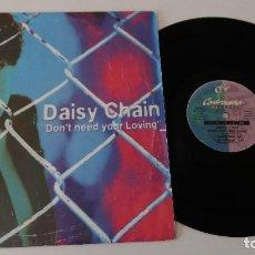 Discos de vinilo: DAISY CHAIN - DON'T NEED YOUR LOVING. Lote 128081755