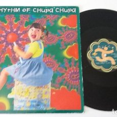 Discos de vinilo: DJ C.C. - THE RHYTHM OF CHUPA CHUPA. Lote 128082699