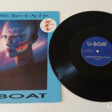 Discos de vinilo: U-BOAT - DANCING WITH TEARS IN MY EYES. Lote 128083543