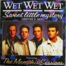 Discos de vinilo: WET WET WET– SWEET LITTLE MYSTERY - MAXI SPAIN 1988. Lote 128090043