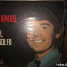 Discos de vinilo: RAPHAEL EL GOLFO LP DE URUGUAY // MARIA CARNAVAL // HAVA NAGUILA // HUAPANGO TORERO // TE ESPERO /. Lote 128096947