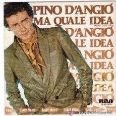 Discos de vinilo: PINO DANGIO - MA QUALE IDEA / ME NE FREGO DI TE - EDICION ESPAÑOLA - RCA 1981. Lote 128110059