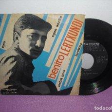 Discos de vinilo: BENITO LERTXUNDI - EGIA + 3 / EDIGSA CINSA - AÑO 1967. Lote 128135223